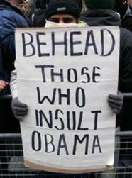 Behead Those Who Insult Obama